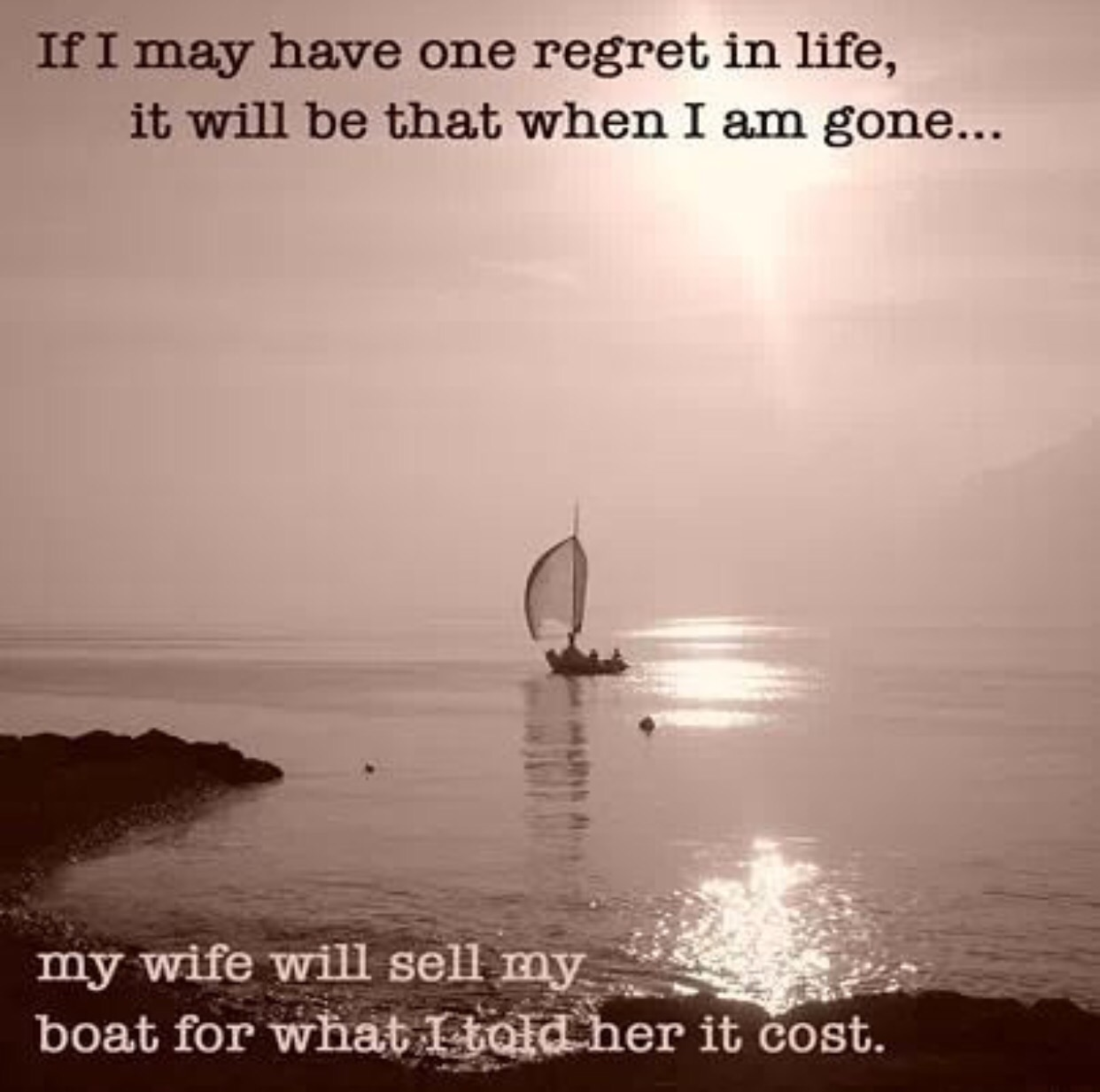 Quotes About Sailing And Life Regrets  My2Fish A Blog About Sunfish Sailing